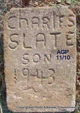 SLATE, CHARLES  (OLD STONE) - Scott County, Arkansas | CHARLES  (OLD STONE) SLATE - Arkansas Gravestone Photos