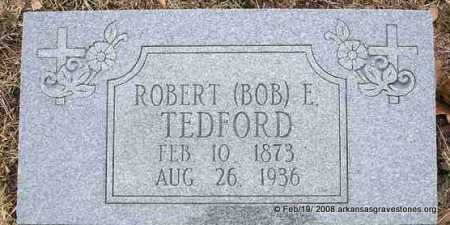 TEDFORD, ROBERT (BOB) E - Scott County, Arkansas | ROBERT (BOB) E TEDFORD - Arkansas Gravestone Photos