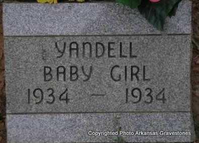YANDELL, BABY GIRL - Scott County, Arkansas | BABY GIRL YANDELL - Arkansas Gravestone Photos