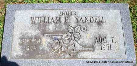 YANDELL, WILLIAM P - Scott County, Arkansas | WILLIAM P YANDELL - Arkansas Gravestone Photos