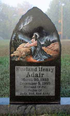 ADAIR, HUELAND HENRY - Searcy County, Arkansas | HUELAND HENRY ADAIR - Arkansas Gravestone Photos
