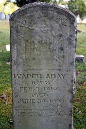 ADAY, WADE B. - Searcy County, Arkansas | WADE B. ADAY - Arkansas Gravestone Photos