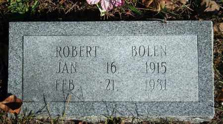 BOLEN, ROBERT - Searcy County, Arkansas | ROBERT BOLEN - Arkansas Gravestone Photos