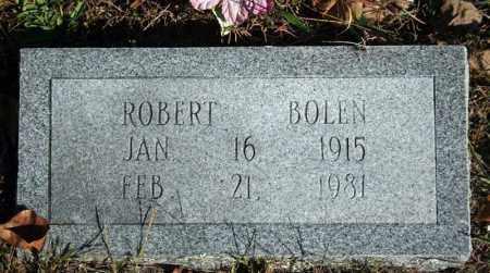 BOLEN, ROBERT - Searcy County, Arkansas | ROBERT BOLEN - Arkansas Gravestone Photos