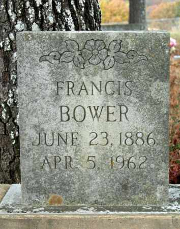 BOWER, FRANCIS - Searcy County, Arkansas | FRANCIS BOWER - Arkansas Gravestone Photos