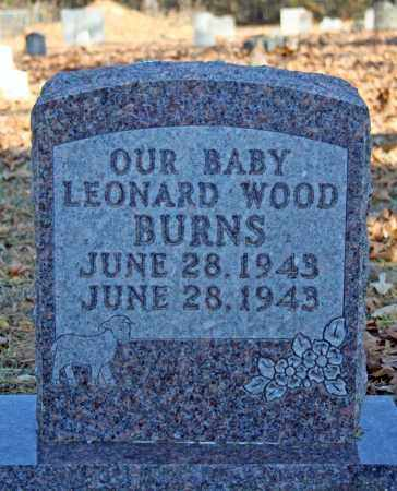 BURNS, LEONARD WOOD - Searcy County, Arkansas | LEONARD WOOD BURNS - Arkansas Gravestone Photos
