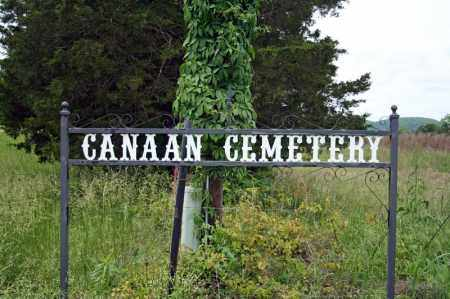 *CANAAN CEMETERY HIGHWAY SIGN,  - Searcy County, Arkansas |  *CANAAN CEMETERY HIGHWAY SIGN - Arkansas Gravestone Photos