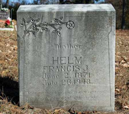 HELM, FRANCIS J. - Searcy County, Arkansas | FRANCIS J. HELM - Arkansas Gravestone Photos