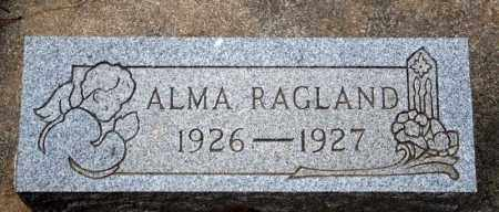 RAGLAND, ALMA - Searcy County, Arkansas | ALMA RAGLAND - Arkansas Gravestone Photos
