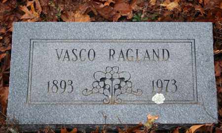 RAGLAND, VASCO - Searcy County, Arkansas | VASCO RAGLAND - Arkansas Gravestone Photos
