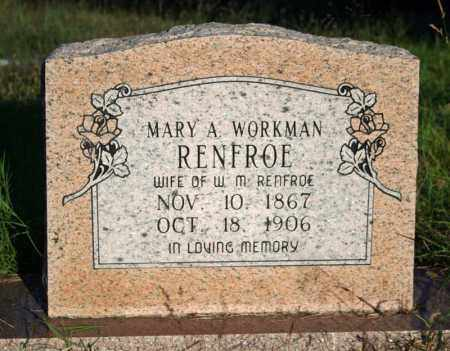 WORKMAN RENFROE, MARY A. - Searcy County, Arkansas | MARY A. WORKMAN RENFROE - Arkansas Gravestone Photos
