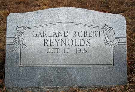 REYNOLDS, GARLAND ROBERT - Searcy County, Arkansas | GARLAND ROBERT REYNOLDS - Arkansas Gravestone Photos