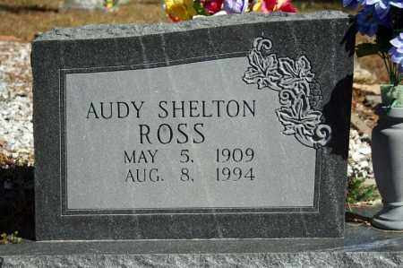 ROSS, AUDY SHELTON - Searcy County, Arkansas | AUDY SHELTON ROSS - Arkansas Gravestone Photos