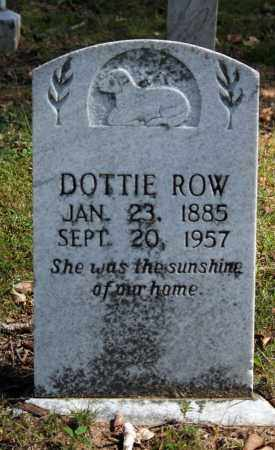 ROW, DOTTIE - Searcy County, Arkansas | DOTTIE ROW - Arkansas Gravestone Photos