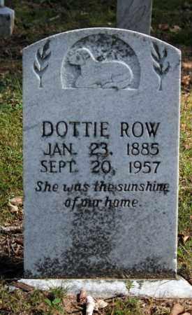 ROW, DOTTIE - Searcy County, Arkansas | DOTTIE ROW - Arkansas Gravestone Photos