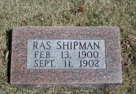 SHIPMAN, RAS - Searcy County, Arkansas | RAS SHIPMAN - Arkansas Gravestone Photos
