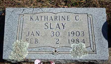 SLAY, KATHARINE C. - Searcy County, Arkansas | KATHARINE C. SLAY - Arkansas Gravestone Photos