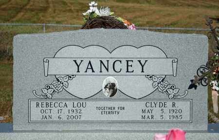 YANCEY, CLYDE R. - Searcy County, Arkansas | CLYDE R. YANCEY - Arkansas Gravestone Photos