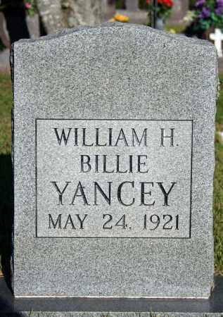 YANCEY, WILLIAM (BILLIE) H. - Searcy County, Arkansas | WILLIAM (BILLIE) H. YANCEY - Arkansas Gravestone Photos