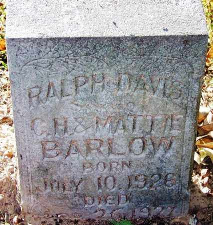 BARLOW, RALPH DAVIS - Sebastian County, Arkansas | RALPH DAVIS BARLOW - Arkansas Gravestone Photos