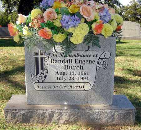 BURCH, RANDALL EUGENE - Sebastian County, Arkansas | RANDALL EUGENE BURCH - Arkansas Gravestone Photos
