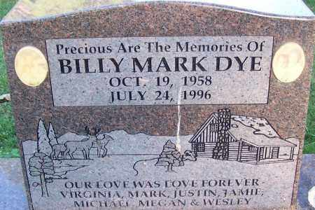 DYE, BILLY MARK - Sebastian County, Arkansas | BILLY MARK DYE - Arkansas Gravestone Photos