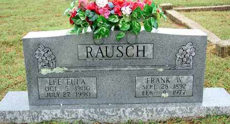 RAUSCH, LEE EULA - Sebastian County, Arkansas | LEE EULA RAUSCH - Arkansas Gravestone Photos