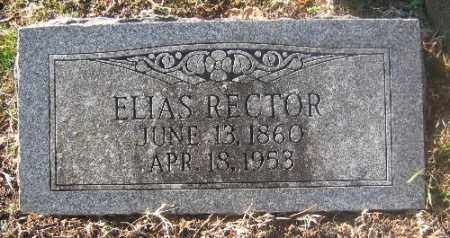 RECTOR, ELIAS - Sebastian County, Arkansas | ELIAS RECTOR - Arkansas Gravestone Photos