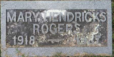 HENDRICKS ROGERS, MARY - Sebastian County, Arkansas | MARY HENDRICKS ROGERS - Arkansas Gravestone Photos