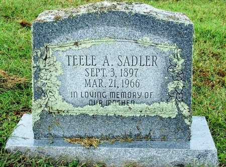 SADLER, TEELE A. - Sebastian County, Arkansas | TEELE A. SADLER - Arkansas Gravestone Photos