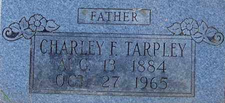 TARPLEY, CHARLEY F - Sebastian County, Arkansas | CHARLEY F TARPLEY - Arkansas Gravestone Photos