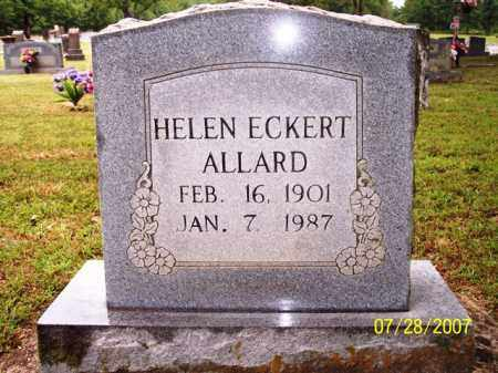 ECKERT ALLARD, HELEN - Sharp County, Arkansas | HELEN ECKERT ALLARD - Arkansas Gravestone Photos