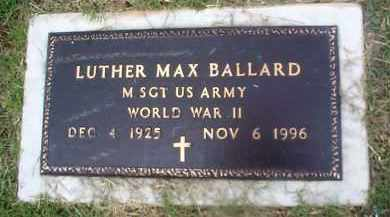 BALLARD (VETERAN WWII), LUTHER MAX - Sharp County, Arkansas | LUTHER MAX BALLARD (VETERAN WWII) - Arkansas Gravestone Photos