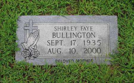 BULLINGTON, SHIRLEY FAYE - Sharp County, Arkansas | SHIRLEY FAYE BULLINGTON - Arkansas Gravestone Photos