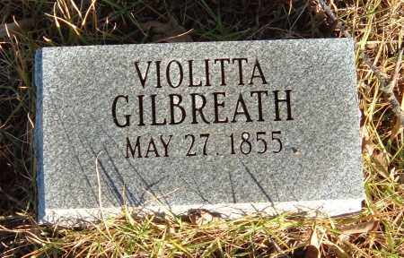 GILBREATH, VIOLITTA - Sharp County, Arkansas | VIOLITTA GILBREATH - Arkansas Gravestone Photos
