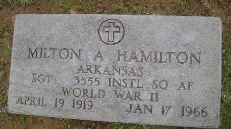 HAMILTON (VETERAN WWII), MILTON A - Sharp County, Arkansas | MILTON A HAMILTON (VETERAN WWII) - Arkansas Gravestone Photos