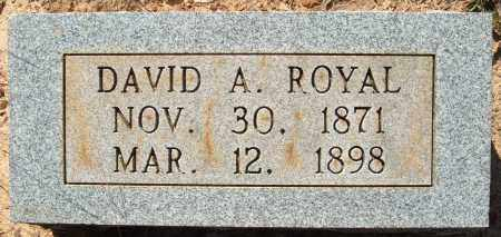 ROYAL, DAVID A. - Sharp County, Arkansas | DAVID A. ROYAL - Arkansas Gravestone Photos
