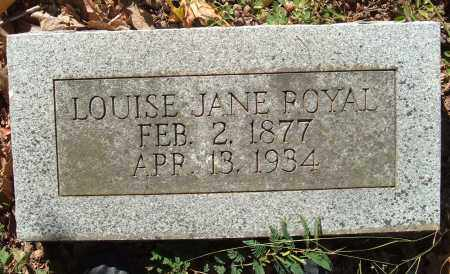 ROYAL, LOUISE JANE - Sharp County, Arkansas | LOUISE JANE ROYAL - Arkansas Gravestone Photos