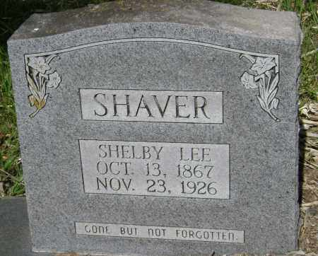 SHAVER, SHELBY LEE - Sharp County, Arkansas   SHELBY LEE SHAVER - Arkansas Gravestone Photos