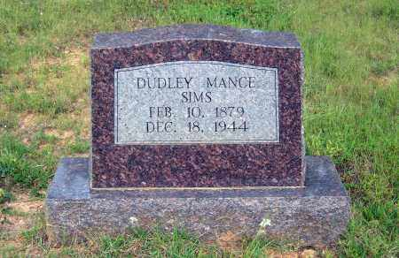 SIMS, DUDLEY MANCE - Sharp County, Arkansas | DUDLEY MANCE SIMS - Arkansas Gravestone Photos