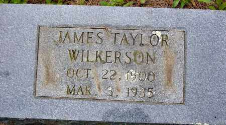 WILKERSON, JAMES TAYLOR - Sharp County, Arkansas | JAMES TAYLOR WILKERSON - Arkansas Gravestone Photos