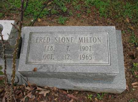 MILTON, FRED SLONE - St. Francis County, Arkansas | FRED SLONE MILTON - Arkansas Gravestone Photos