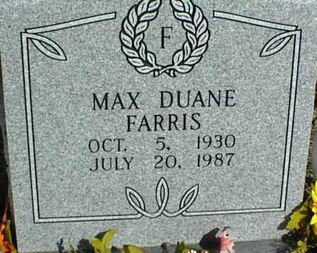 FARRIS, MAX DUANE - Stone County, Arkansas | MAX DUANE FARRIS - Arkansas Gravestone Photos