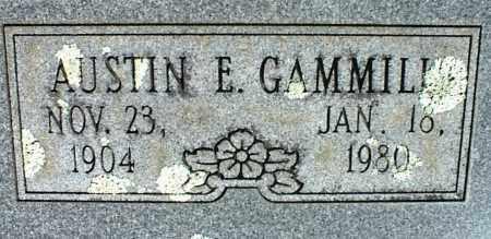GAMMILL, AUSTIN E. - Stone County, Arkansas | AUSTIN E. GAMMILL - Arkansas Gravestone Photos