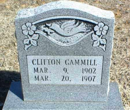 GAMMILL, CLIFTON - Stone County, Arkansas | CLIFTON GAMMILL - Arkansas Gravestone Photos