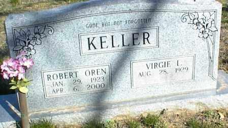 KELLER, ROBERT OREN - Stone County, Arkansas   ROBERT OREN KELLER - Arkansas Gravestone Photos
