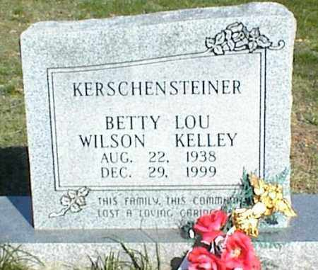 WILSON KELLEY KERSCHENSTEINER, BETTY LOU - Stone County, Arkansas | BETTY LOU WILSON KELLEY KERSCHENSTEINER - Arkansas Gravestone Photos