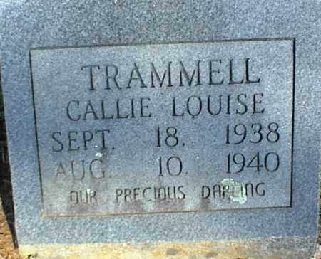 TRAMMELL, CALLIE LOUISE - Stone County, Arkansas | CALLIE LOUISE TRAMMELL - Arkansas Gravestone Photos