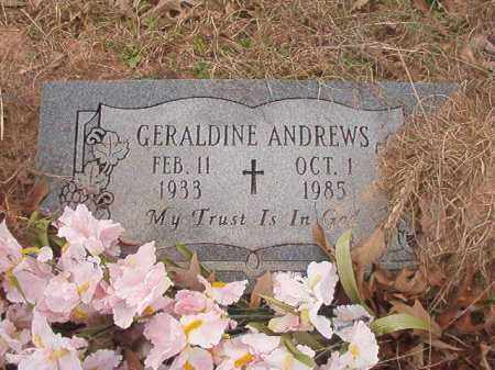 ANDREWS, GERALDINE - Union County, Arkansas | GERALDINE ANDREWS - Arkansas Gravestone Photos