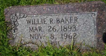 BAKER, WILLIE R - Union County, Arkansas | WILLIE R BAKER - Arkansas Gravestone Photos